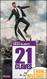 21 Claves para Escapar de la Rutina de Diego Blanco