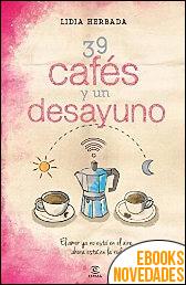 39 cafés y un desayuno de Lidia Herbada