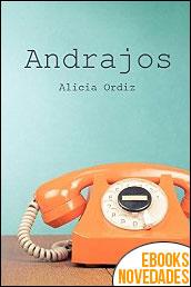 Andrajos de Alicia Ordiz