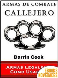 Armas de Combate Callejero de Darrin Cook