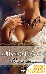 Baile de mascaras de Shannon Drake