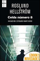 Celda número 8 de Röslund & Hellström