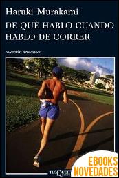 De qué hablo cuando hablo de correr de Haruki Murakami