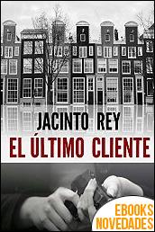 El último cliente (Inspectora Cristina Molen nº 1) de Jacinto Rey