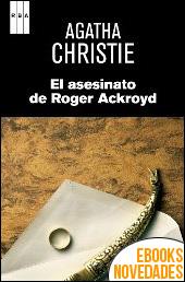 El asesinato de Roger Ackroyd de Agatha Christie