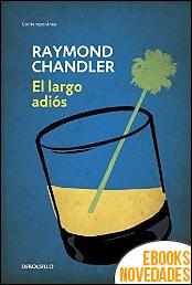 El largo adiós de Raymond Chandler