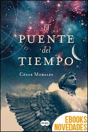 El puente del tiempo de César Morales
