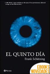 El quinto día de Frank Schätzing