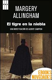 El tigre en la niebla de Margery Allingham