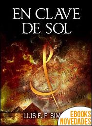 En clave de Sol de Luis F. F. Simón