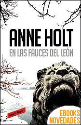 En las fauces del león de Anne Holt