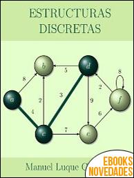 Estructuras Discretas de Manuel Luque Gallego
