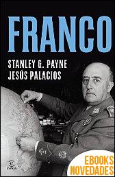 Franco de Stanley G. Payne y Jesús Palacios