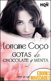 Gotas de chocolate y menta de Lorraine Cocó