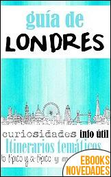 Guía de Londres de Letizia Cassetta y Roberto Serantes Rodríguez
