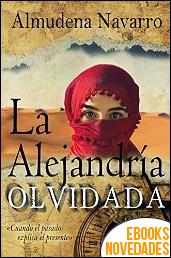 La Alejandría Olvidada de Almudena Navarro Cuartero
