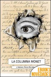 La columna Monet de José Antonio Pérez Rodríguez