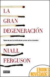 La gran degeneración de Niall Ferguson