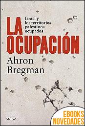 La ocupación de Ahron Bregman