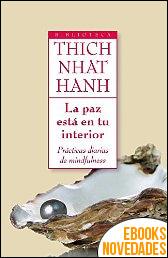 La paz está en tu interior de Thich Nhat Hanh