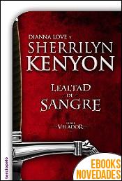 Lealtad de sangre de Sherrilyn Kenyon