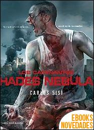 Los caminantes. Hades Nebula de Carlos Sisí
