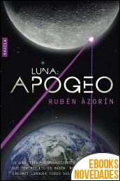 Luna APOGEO de Rubén Azorín Antón