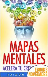 Mapas Mentales Acelera tu Creatividad de Raimon Samsó
