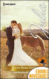 Matrimonio de verdad de Karen Rose Smith
