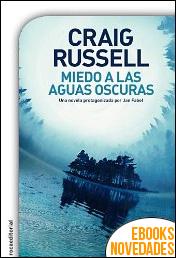 Miedo a las aguas oscuras de Craig Russell