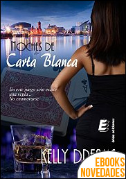 Noches de Carta Blanca de Kelly Dreams