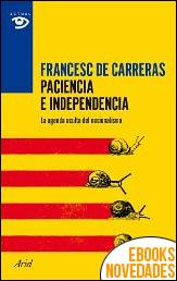 Paciencia e independencia de Francesc de Carreras