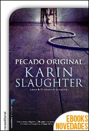 Pecado original de Karin Slaughter