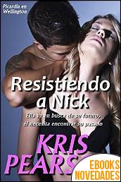 Resistiendo a Nick de Kris Pearson