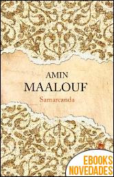 Samarcanda de Amin Maalouf
