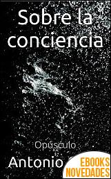 Sobre la conciencia de Antonio Orbe