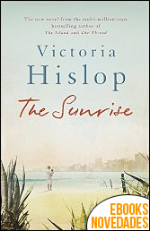 The Sunrise de Victoria Hislop