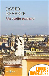 Un otoño romano de Javier Reverte