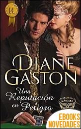 Una reputación en peligro de Diane Gaston