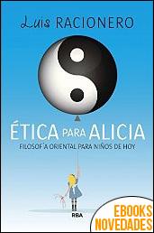 Ética para Alicia de Luis Racionero Grau