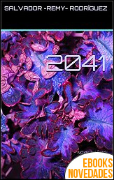 2041 de Salvador Remy Rodríguez