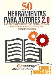 50 Herramientas para autores 2.0 de Ana Nieto