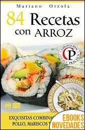 84 recetas con arroz de Mariano Orzola