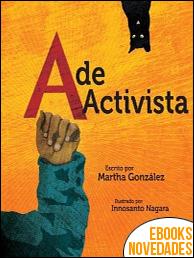 A de activista de Martha E. González