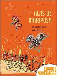 Alas de mariposa de Marisa López Soria y Javier Mariscal