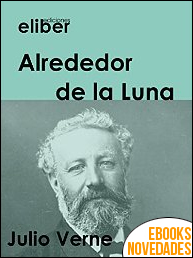 Alrededor de la Luna de Julio Verne