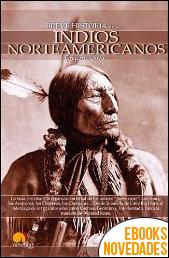 Breve historia de los indios norteamericanos de Gregorio Doval
