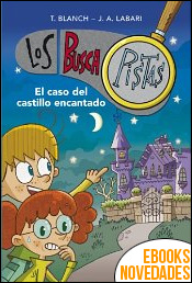 Buscapistas 1. El caso del castillo encantado de T. Blanch y J. A. Labari