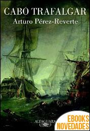 Cabo Trafalgar de Arturo Pérez-Reverte