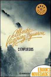 Cienfuegos de Alberto Vázquez-Figueroa